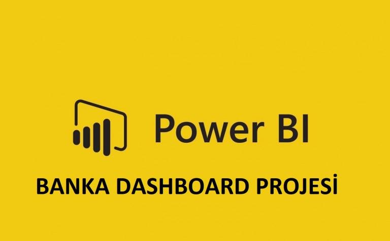 Power BI Banka Dashboard Örneği